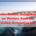 Western Australia Skilled Migration Occupation List Review