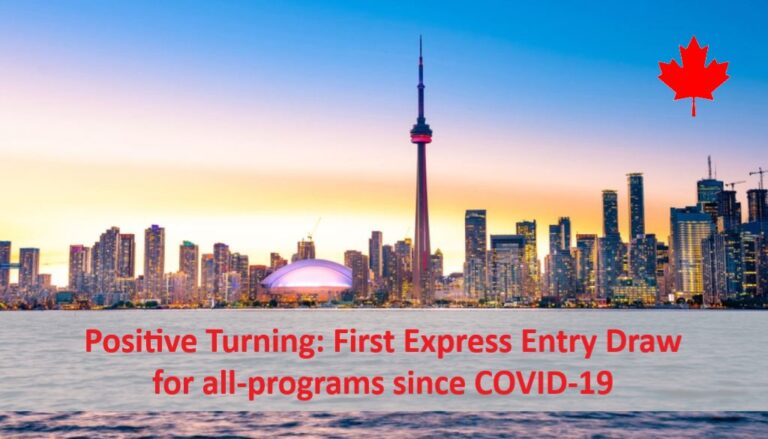 Positive Turning: First Express Entry Draw for all-programs since COVID-19