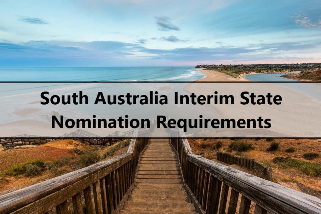 South Australia Interim State Nomination Requirements